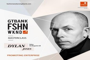 Dylan Jones To Speak On Global Fashion Trends At GTBank Fashion Weekend