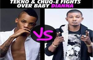 Tekno, Chuq–E Fights Over Baby Dianna