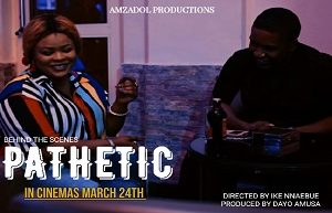 Dayo Amusa's Comeback Movie, 'Pathetic' Premieres March 24