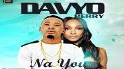 Davyo Perry Drops 'Na You'