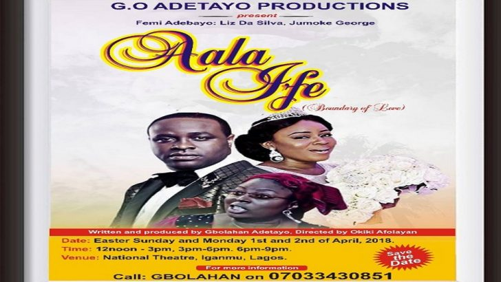 City People Journalist, Gbolahan Adetayo, Takes 'Aala Ife' To National Theatre For Easter