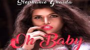 Stephanie Ghaida Thrills Fans With New Song, Oh Baby