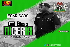 Yomi Sars Drops 'God Bless Nigeria'