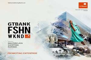 Why is GTBank Organizing Fashion Event, and Why Should I Attend?