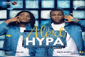 Dreams Records Unveils New Acts, Hypa