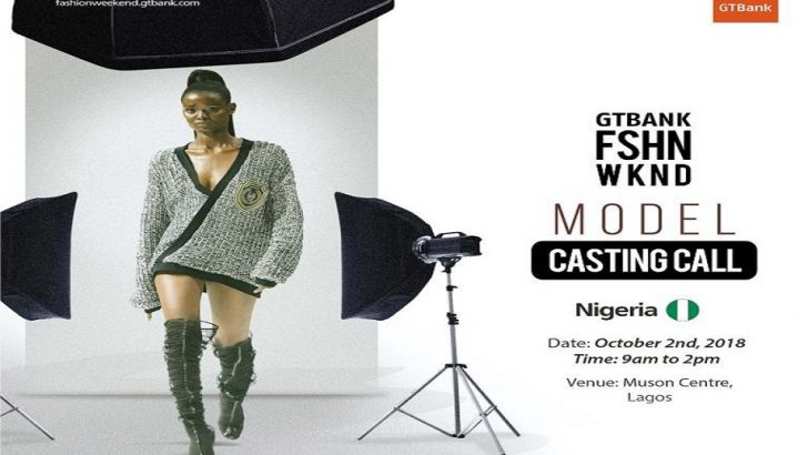 2018 GTBank Fashion Weekend Model Casting Call Holds October 2