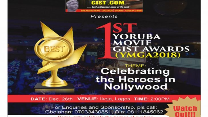 Yoruba Movie Gist Unveils Nominees For 2018 Awards