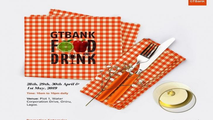 Stakeholders Get Set For 2019 GTBank Food and Drink Festival