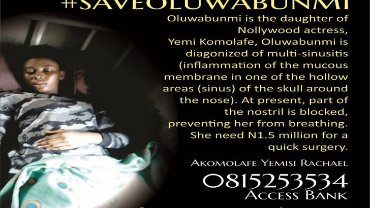 Nollywood Actress, Yemi Komolafe's Daughter, Needs N1.5m For Surgery