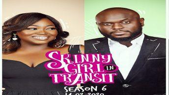 NdaniTV's Skinny Girl In Transit Is Back For 6th Season!