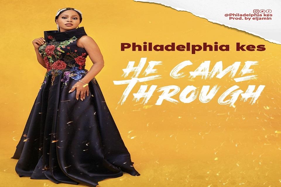 Philadelphia Kes He Came Through