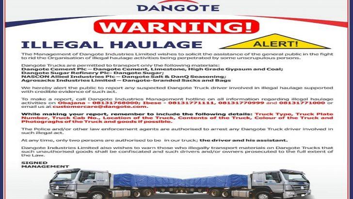 Dangote: Report Illegal Haulage