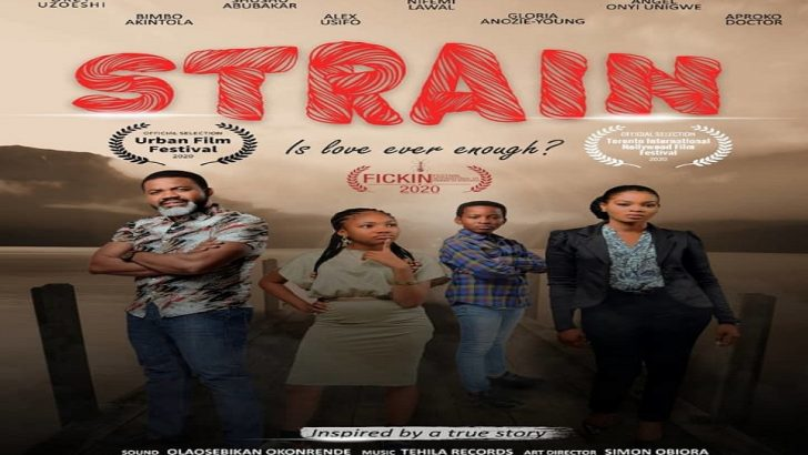 STRAIN – Nigerian Sickle Cell Themed Movie Wins Award for International Best Film